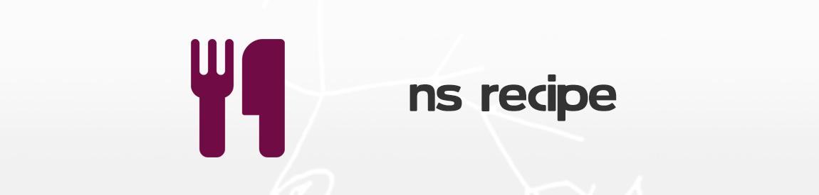 NS Recipe